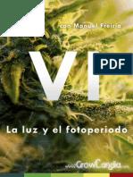 Cultivando Marihuana Cap.vi La Luz y El Fotoperiodo Por GrowLandia