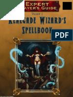 MGP9020 - 3.5E Expert Player's Guide Vol. I - Renegade Wizards Spellbook