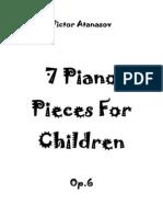 Victor Atanasov-7 Piano Pieces for Children Op.6