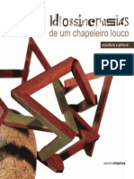 Idiossincrasias de um Chapeleiro Louco - Catálogo da Exposição
