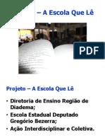 Projeto - A Escola Que Lê - Oficial
