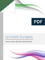 La Unión Europea DE SOFIA POLO DE LA FE