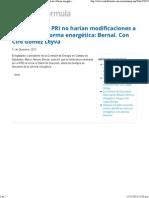 11-12-13 Diputados del PRI no harían modificaciones a minuta de reforma energética - Bernal