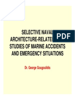 Selective Naval Architecture-related Case Studies of Marine Accidents and Emergency Situations