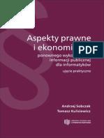 Aspekty prawne i ekonomiczne ponownego wykorzystania informacji publicznej dla informatyków – ujęcie praktyczne