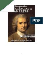 Jean Jacques Rousseau Discurso Sobre as Ciencias e as Artes
