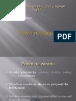 Prezentacija Br. 10 Pravo Na Zaradu