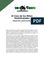 Jodorowsky, Alejandro - El Caso De Los Niños Deshidratados