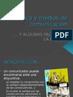 Etica y Medios de Comunicacion PRESENTACION