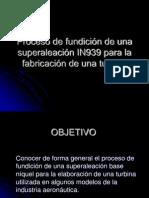 Proceso de Fundicion de Una Superaleacion IN939para