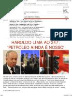 Haroldo Lima ao 247_ 'petróleo ainda é nosso' _ Brasil 24_7