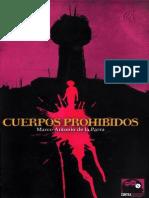 De La Parra, M. (2012). Cuerpos Prohibidos.