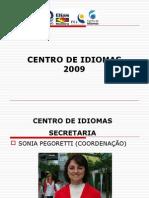 Conheça o Centro De Idiomas Do Colégio Elias Moreira