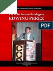 En la lucha está la alegría EDWING PÉREZ