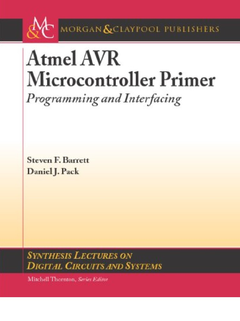 Atmel Avr Micro Controller Primer Programming And Interfacing Circuit Skills Board Etching Sponsored By Jameco Instruction Set Microcontroller