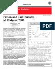 June 2007, NCJ 217675 Bureau of Justice Statistics Bulletin Prison and Jail Inmates at Midyear 2006