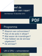 Presentatie naamgeving Schoorsteen 16 December