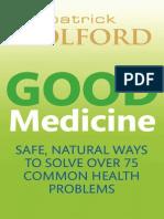 Good Medicine by Patrick Holford