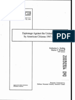 Katherine L. Herbig, Martin F. Wiskoff, Espionage Against the US by American Citizens, 1947-2001, PERSEREC Technical Report 02-05, Northrop Grumman, July, 2002