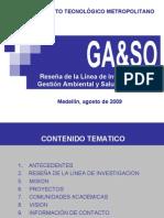 Reseña de la Linea de Investigación de GA y SO (2009)