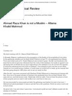 Ahmad Raza Khan is not a Muslim – Allama Khalid Mahmud _ Barelwis_ A Critical Review