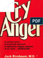 [BW] Cry Anger, A Cure for Depression