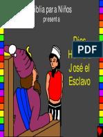Dios honra a José el esclavo, historia 8