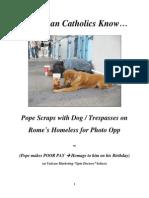 Do RCs Know Pope Trespasses on Homeless for PR Photo Opp?