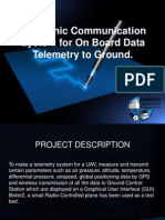 Communication system for on board data telemetry to ground.