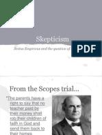 Skepticism- Sextus Empiricus and Equipollence