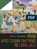 From_Afro-Cuban_Rhythms_to_Latin_Jazz_(0520247086).pdf