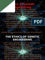 Ethics & Genetic Engineering