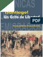 Horacio Vazquez Rivarola-Santiago Un Grito de Libertad