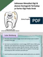 Pengaruh Kebiasaan Menyikat Gigi & Konsumsi Makanan Kariogenik Terhadap Terjadinya Karies Gigi Pada Anak