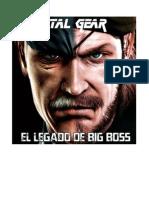 Metal Gear Solid El Legado de Big Boss