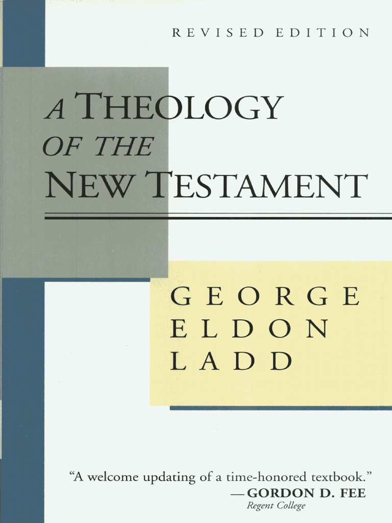George ladd a theology of nt new testament jesus fandeluxe Images