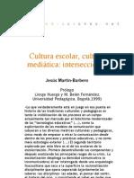 Cultura escolar, cultura mediática