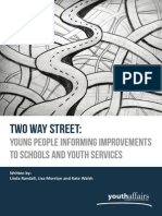 Two Way Street - Young People Informing Improvements to Schools and Youth Services