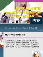 Aspek Legal Dan Etik Dalam Dokumentasi Keperawatan Prtmn 2