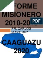 Informe Misionero Carlos Martinez
