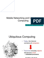 Ubiquitous Computing Networking and Mobility