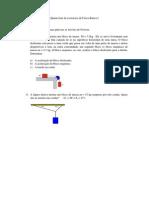 Quarta lista de exerc+¡cios de F+¡sica B+ísica I