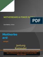 Pert 2 - Motherboard & Power Supply