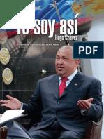Hugo Chávez - Yo soy así. Entrevista con el periodista José Vicente Rangel