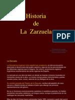 Historia de La Zarzuela