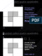 4 Questoes sobre 4 quadrados