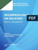 Bioarheologija na Balkanu. Bilans i perspektive / Bioarchaeology in the Balkans. Balance and perspectives