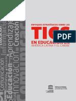 Enfoques estratégicos sobre las TICs en educación en América Latina y El Caribe