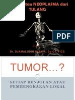 TUMOR Atau Neoplasma Tulang