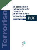 El Terrorismo Internacional. Causas e Implicaciones Estrategicas